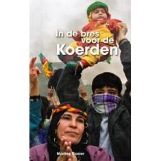 Nieuwe publicatie: In de Bres voor de Koerden, Marlies Casier
