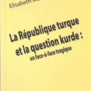 La republique Turquie et la question Kurde