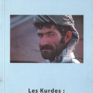 Les Kurdes - un peuple en quàte d'Çtat