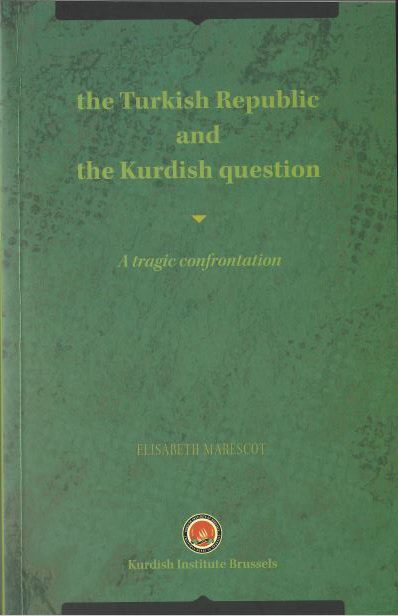 The Turkish Republic and the Kurdish Question